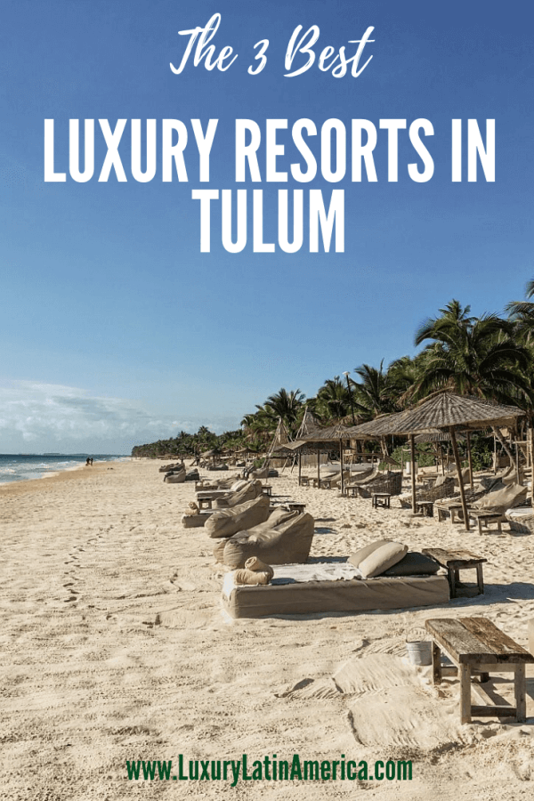 The 3 best luxury resorts in Tulum that aren't all hype