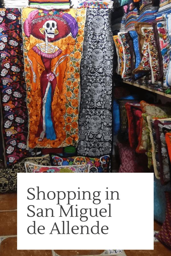 Mexico shopping in San Miguel de Allende